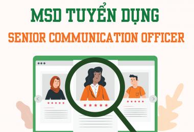 MSD tuyển dụng vị trí Senior Communication Officer 2021