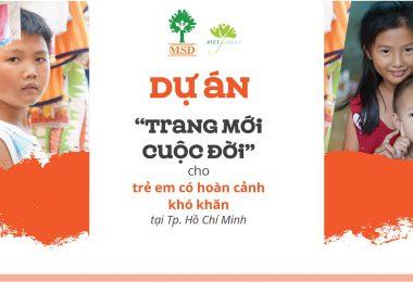 Dự án Trao em Trang mới cuộc đời – Hỗ trợ làm giấy khai sinh cho trẻ em có hoàn cảnh khó khăn tại TP. Hồ Chí Minh